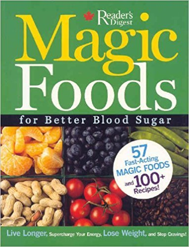 By Reader's Digest Magic Foods for Better Blood Sugar