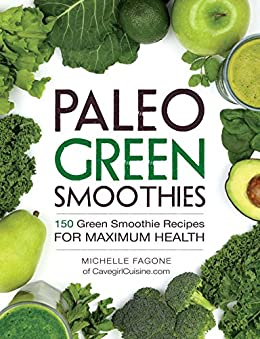 Paleo Green Smoothies Smoothie Recipes ebook product image