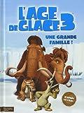 L'Age de glace 3 : Une grande famille !