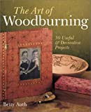 The Art of Woodburning, Betty Auth, 0806927550