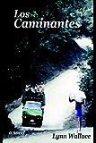 Los Caminantes, Lynn Wallace, 1888146095