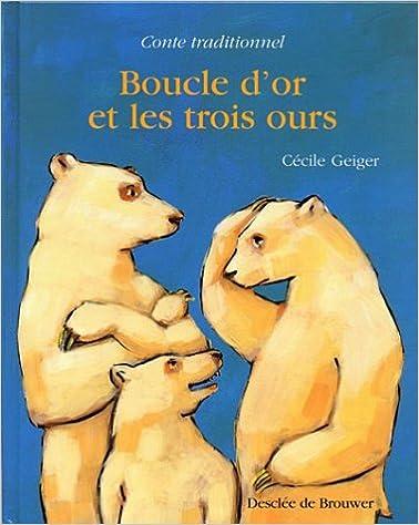Télécharger en ligne Boucle d'Or et les Trois Ours pdf, epub ebook