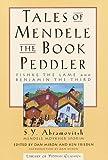 Tales of Mendele the Book Peddler, S. Y. Abramovitsh, 0805241361