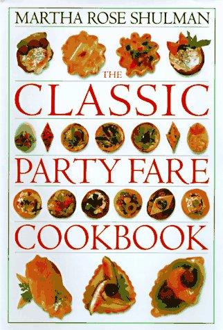 The Classic Party Fare Cookbook,