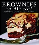 Brownies to Die For! (Cookbooks to Die For)
