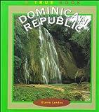 The Dominican Republic, Elaine Landau, 0516211714