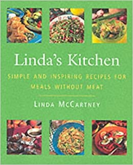 Linda\'s Kitchen: Simple and Inspiring Recipes for Meals without ...