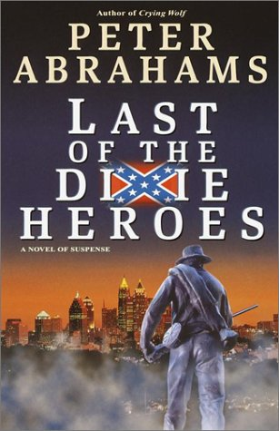 book cover of Last of the Dixie Heroes