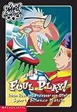 Foul Play!, Kathy Burkett, 0439442591