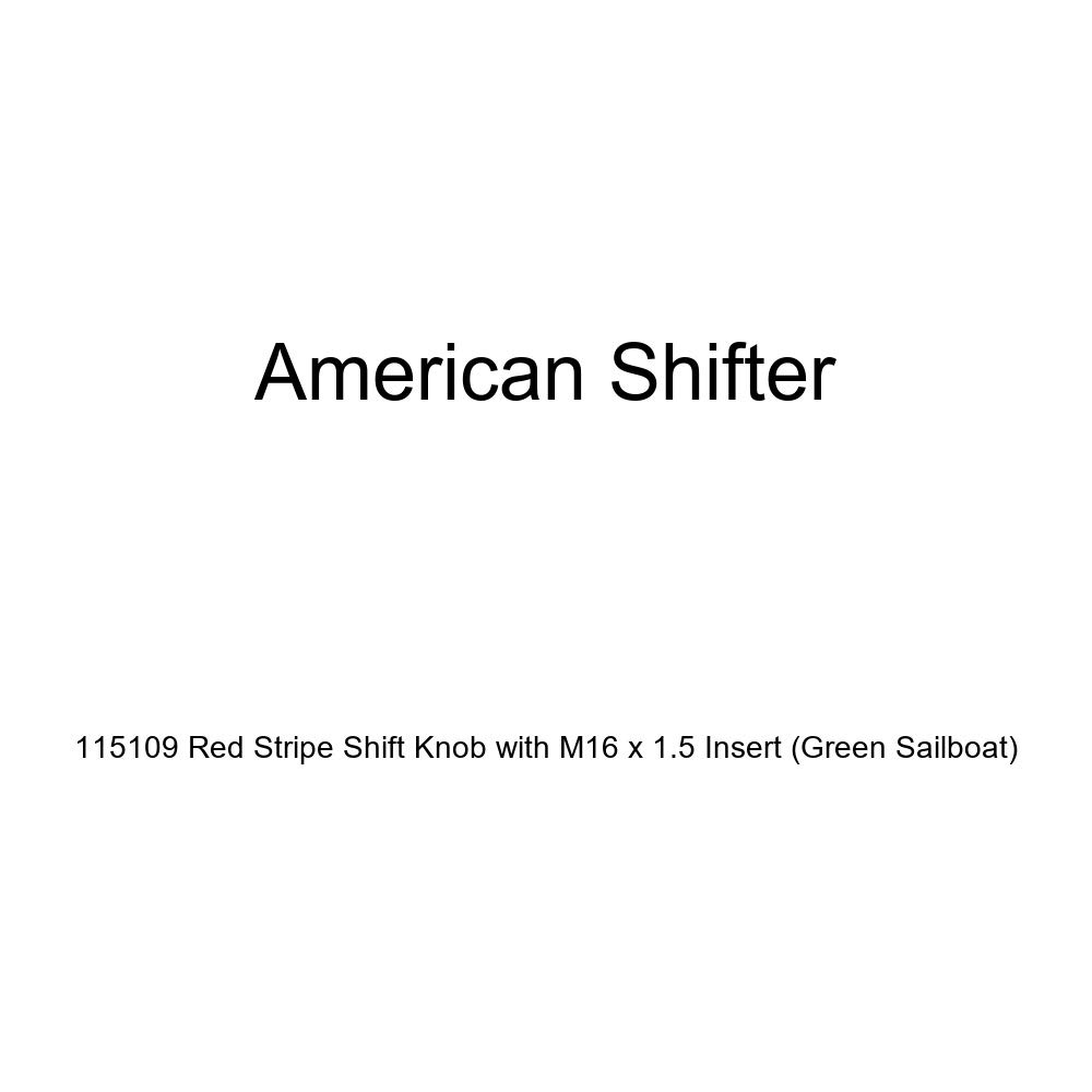 Green Sailboat American Shifter 115109 Red Stripe Shift Knob with M16 x 1.5 Insert
