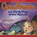 Cam Jansen and the Mystery Writer Mystery Audiobook by David Adler Narrated by Christina Moore