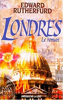 Londres : Le roman par Rutherfurd