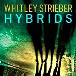 Hybrids | Whitley Strieber
