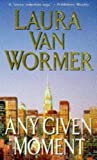 Any Given Moment, Laura Van Wormer, 1551660911