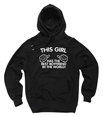Amazon.com: This Girl Has The Best Boyfriend In The World Hoodie ...