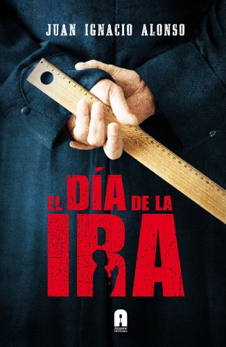 Amazon.com: EL DIA DE LA IRA (ATANOR LETRAS VIVAS) (Spanish ...
