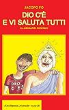 Dio c'è e vi saluta tutti (L'Enciclopedia Universale Vol. 20)