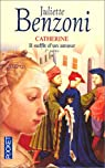 Il suffit d'un amour, tome 1 : Catherine