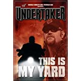Wwf: Undertaker - This Is My Yard