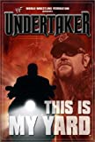 WWF: Undertaker - This Is My Yard [VHS]