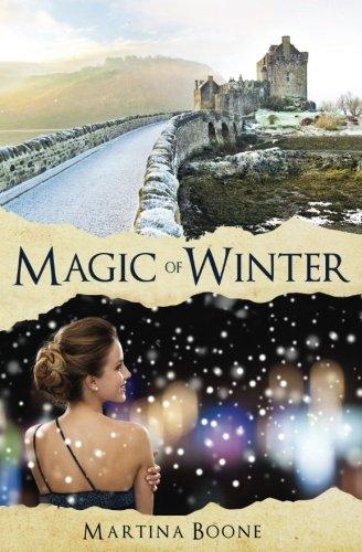Magic of Winter: A Celtic Legends Novel (Celtic Legends Collection) (Volume ()