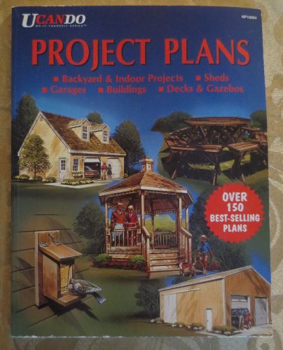 Ucando Project Plans - Backyard & Indoor Projects - Sheds - Garages - Buildings - Decks & Gazebos - Over 150 plans