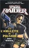 Tomb Raider, tome 1 : Lara Croft et l'Amulette du Pouvoir  par Mike Resnick