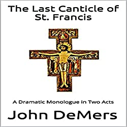 The Last Canticle of St. Francis