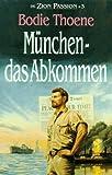 Die Zion-Passion / München - das Abkommen