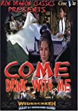 Come Drink With Me [Import]