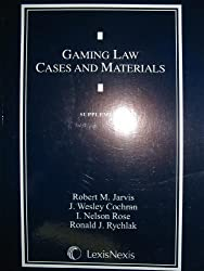 Gaming Law Cases and Materials Supplement (Supplement)