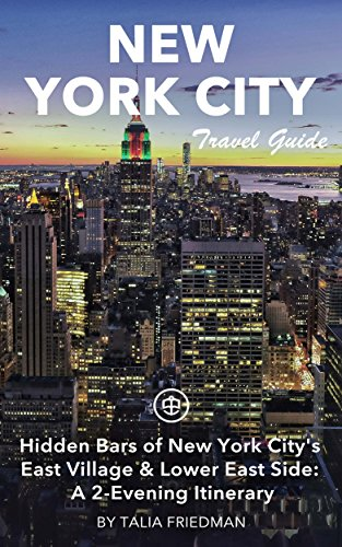 New York City Travel Guide (Unanchor) - Hidden Bars of New York City's East  Village & Lower East Side: A 2-Evening Itinerary