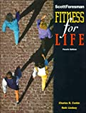Fitness for Life, Charles B. Corbin and Ruth Lindsey, 0673298248