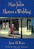 Miss Julia Throws a Wedding