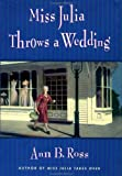 Miss Julia Throws a Wedding, Ann B. Ross, 0670031054