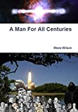 Book Cover for A Man For All Centuries