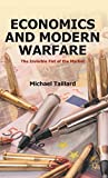img - for Economics and Modern Warfare: The Invisible Fist of the Market book / textbook / text book