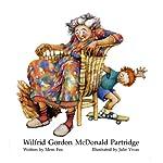 Wilfrid Gordon McDonald Partridge   Mem Fox