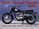 Classic Triumph M/C 2003 Calendar 9781929133109