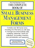 The Complete Book of Small Business Management Forms, Daniel Sitarz, 093575556X