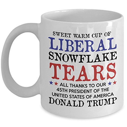 Liberal Tears Mug - Sweet Warm Cup Of Liberal Tears - 45th POTUS Trump Coffee Mug - - Funny Snowflake Novelty 11oz Cup - Proud MAGA Republican, Conservative, American Gift For Him Her - MyCuppaJoy (Gift Snowflake)