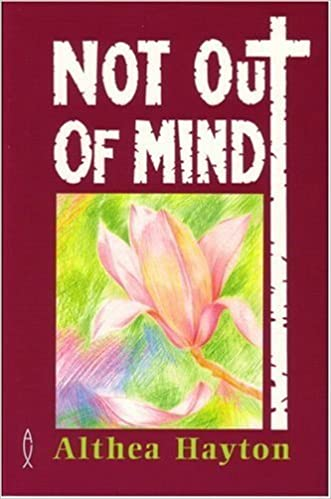 Book Not Out of Mind by Althea Hayton (1998-03-06)