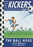 The Ball Hogs, Rich Wallace, 0375957545