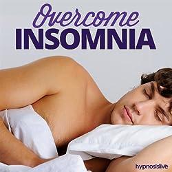 Overcome Insomnia Hypnosis