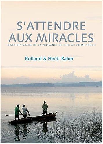 Livres à télécharger sur des lecteurs mp3 S'attendre aux miracles : histoires vraies de la puissance de Dieu au 21ème siècle ePub