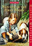 Watcher in the Piney Woods (American Girl History Mysteries)
