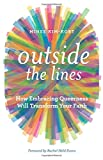#10: Outside the Lines: How Embracing Queerness Will Transform Your Faith