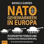 Nato-Geheimarmeen in Europa: Inszenierter Terror und verdeckte Kriegsführung | Daniele Ganser
