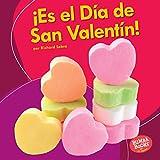 ¡Es el día de san valentín!/ It's Valentine's Day! (Bumba Books en español - ¡Es una fiesta!/ It's a Holiday!) (Spanish Edition)