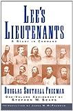 Lees Lieutenants 3 Volume Abridged, Douglas Southall Freeman, 1451656432